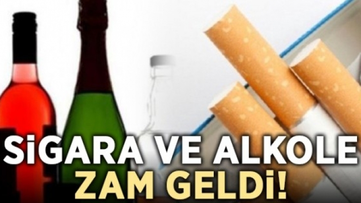 SİGARA VE ALKOLE VERGİ ZAMMI!